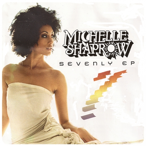 "Michelle Shaprow EP ""Sevenly"""